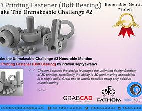 3D Printing Fastener - Bolt Bearing