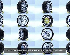 ORTAS CAR RIM 6-7-8-9-10 GAME READY RIM TIRE AND DISC 3D