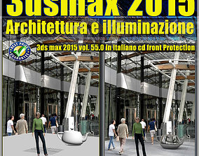 3ds max 2015 Architettura e illuminazione vol 55 cd