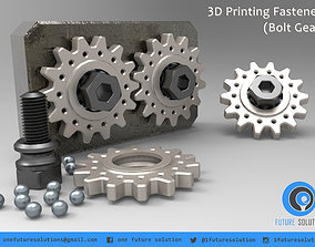 3D Printing Fastener - Bolt Gear