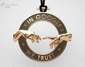 In Google we trust - creazione - original 3D print model