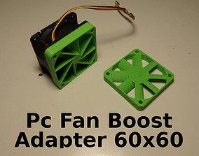 3D print model PC Fan Pressure Boost Adapter 60x60x10mm